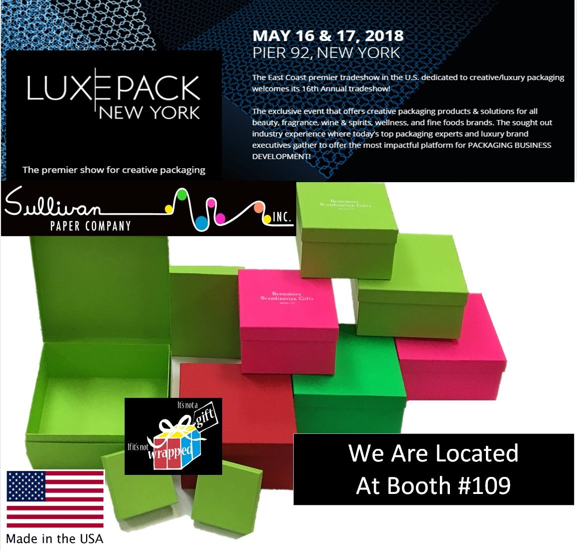 Luxe Pack Show May 16 & 17, 2018 Booth #109 — Sullivan Paper Company